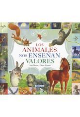 Libro Los Animales Nos Enseñan Valores Susaeta Ediciones S2046999