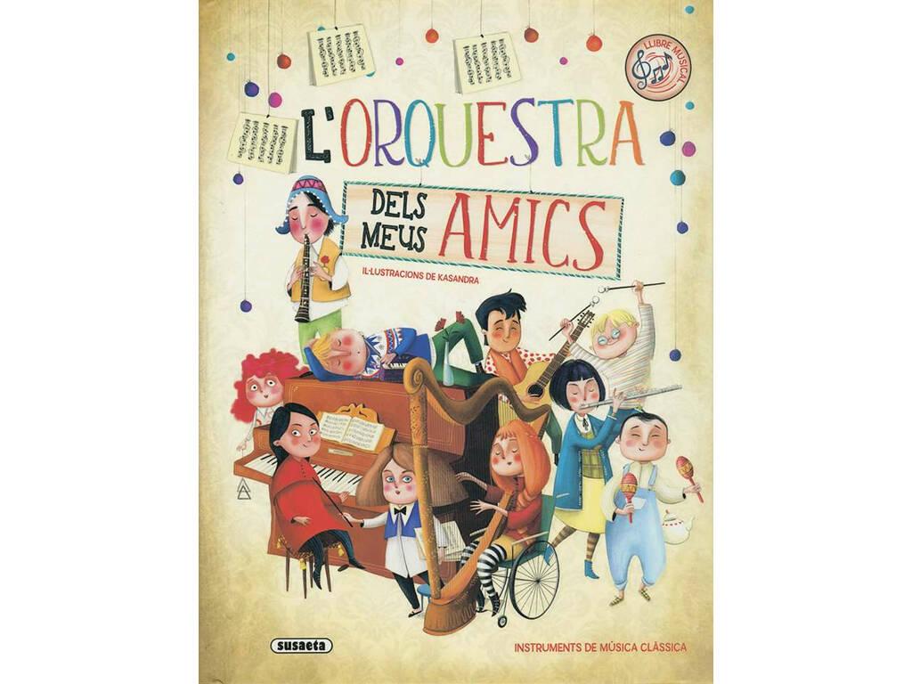 L'Orquestra Dels Meus Amics Susaeta S8060