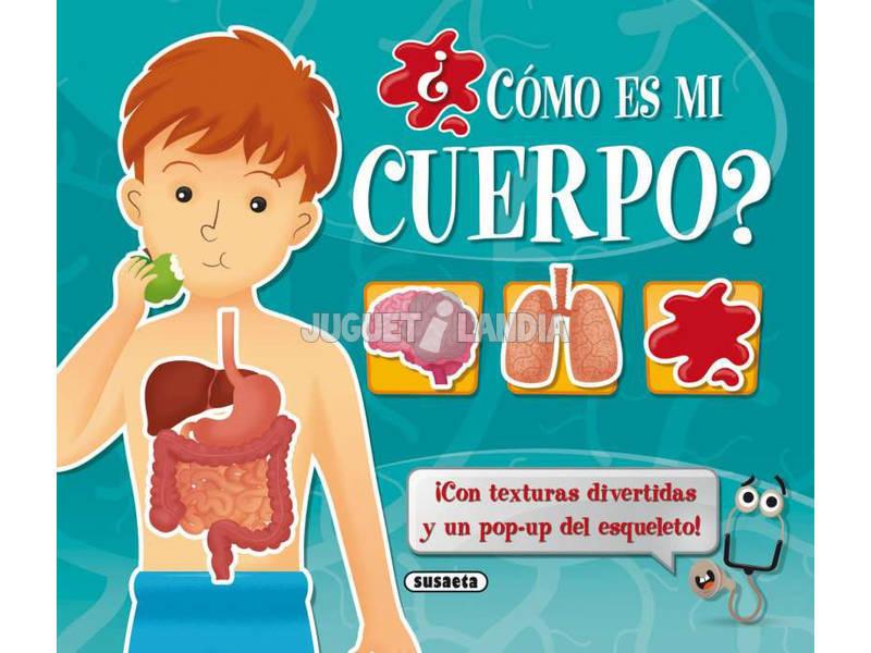 Libro ¿Cómo Es Mi Cuerpo? Susaeta S3132