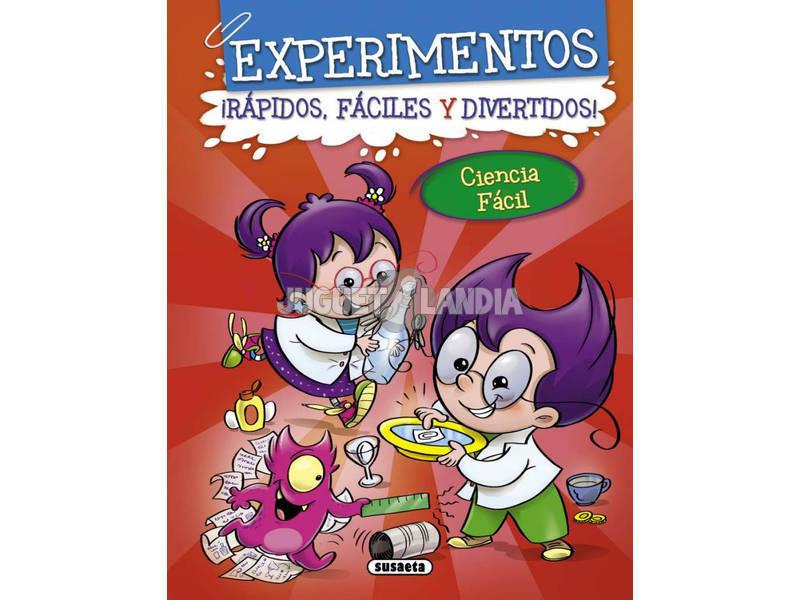 Libro Experimentos ¡Rápidos, Fáciles y Divertidos! Susaeta S2278