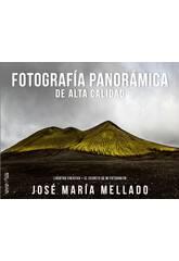 José María Mellado Photographies Panoramiques