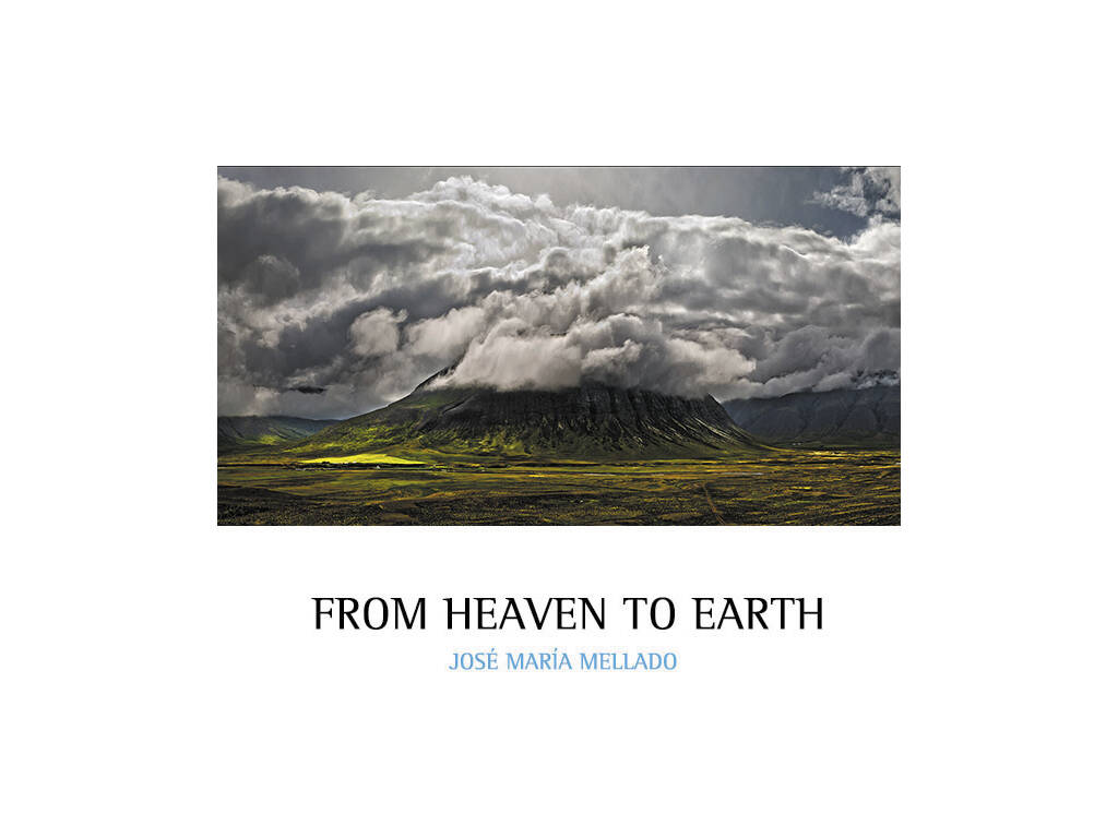 José María Mellado From Heaven To Earth