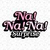 NA!NA!NA! SURPRISE